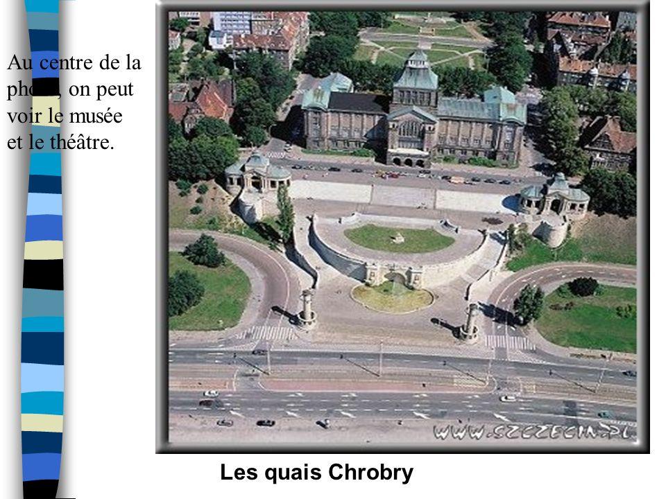 Les quais Chrobry Cest à cet endroit que se déroulent les évènements majeurs de la vie culturelle de Szczecin