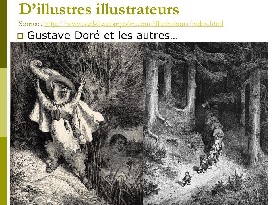 Dillustres illustrateurs Source : http://www.surlalunefairytales.com/illustrations/index.htmlhttp://www.surlalunefairytales.com/illustrations/index.ht