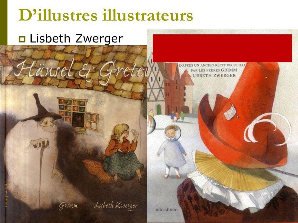 Dillustres illustrateurs Lisbeth Zwerger