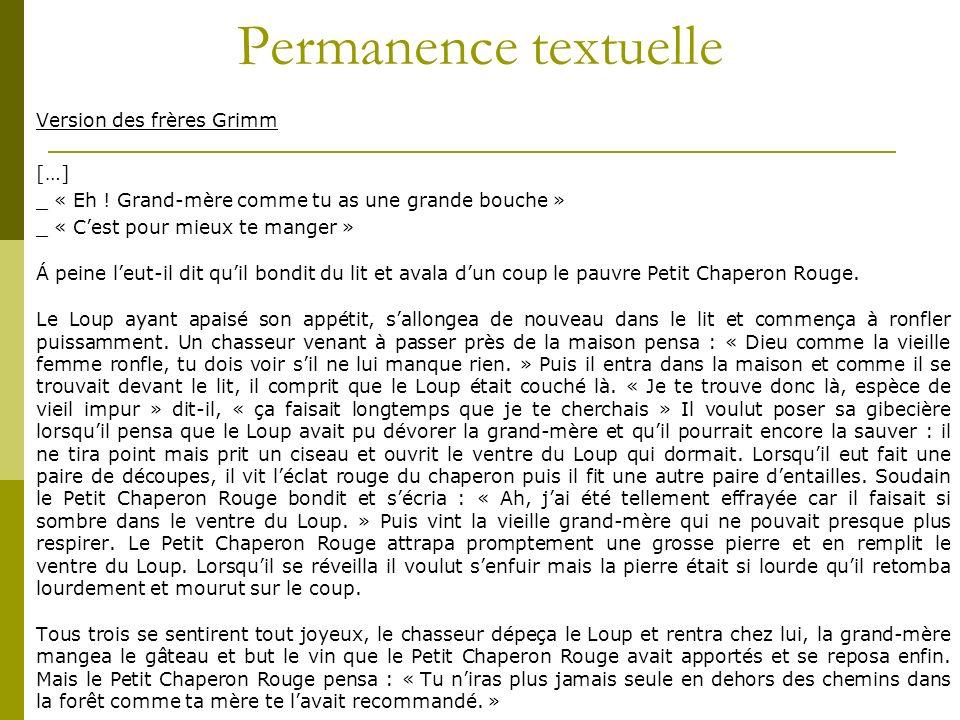 Permanence textuelle Version des frères Grimm […] _ « Eh .