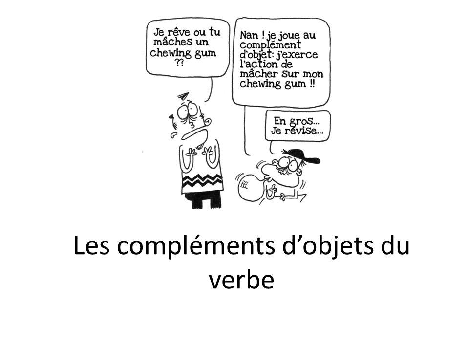 Les compléments dobjets du verbe
