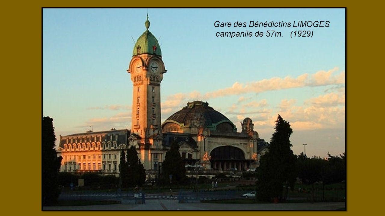 Gare des Bénédictins LIMOGES campanile de 57m. (1929)