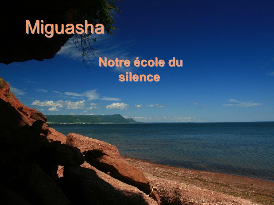 Miguasha Notre école du silence Notre école du silence