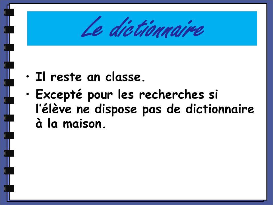 Le dictionnaire Il reste an classe.