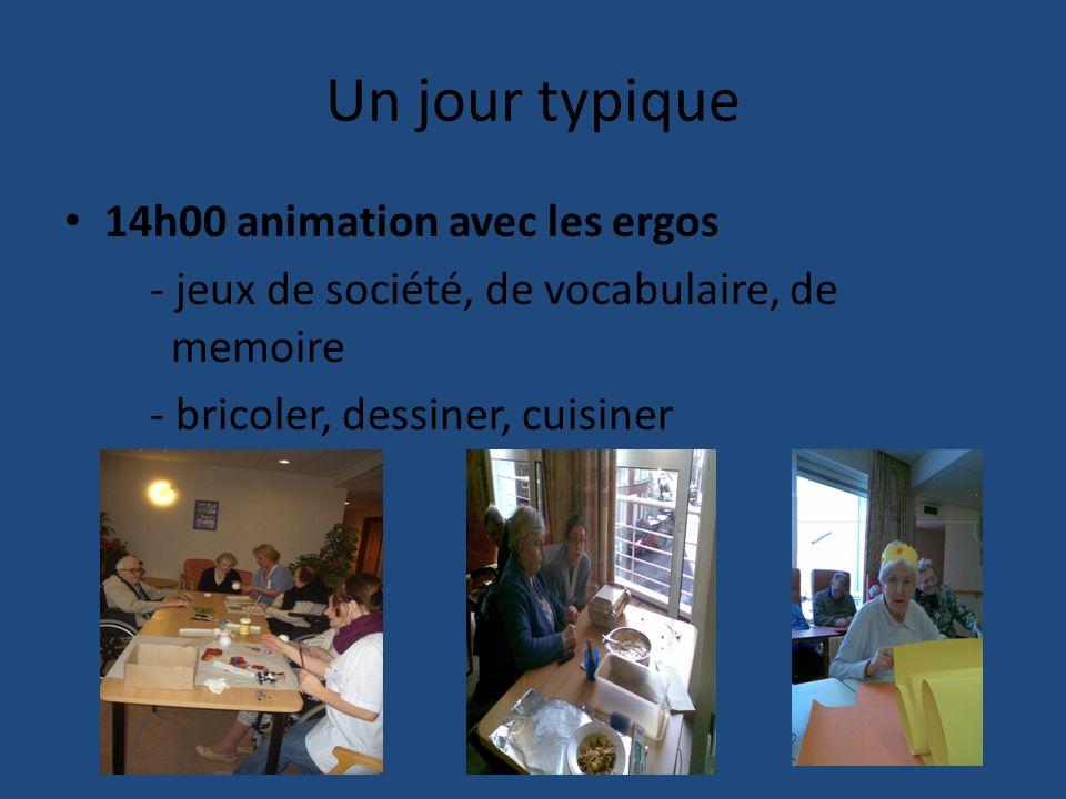Un jour typique 14h00 animation avec les ergos - jeux de société, de vocabulaire, de memoire - bricoler, dessiner, cuisiner
