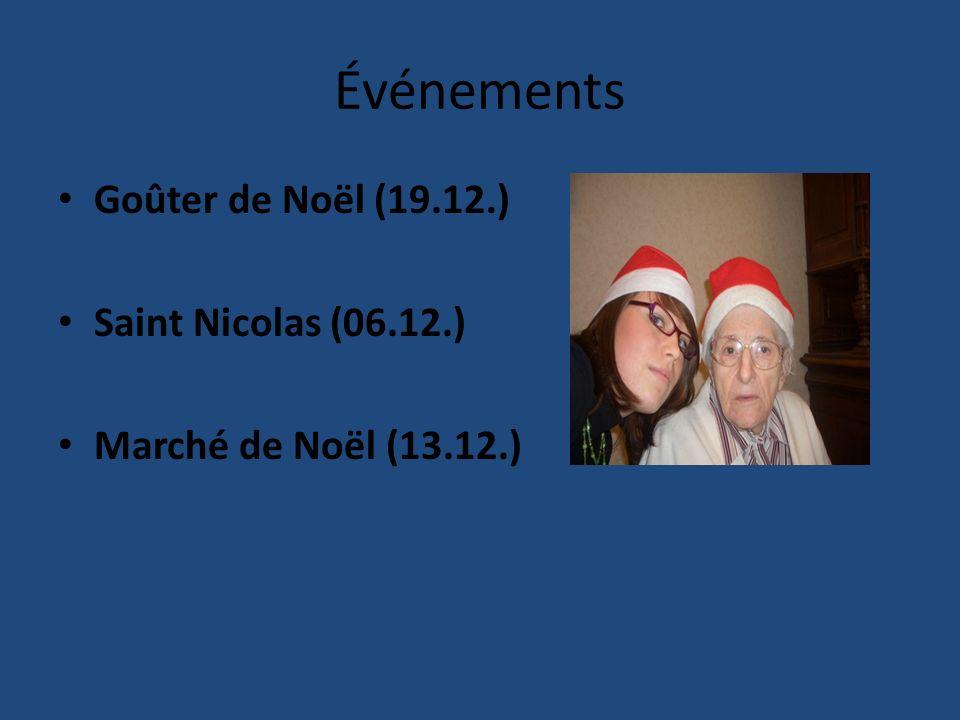 Événements Goûter de Noёl (19.12.) Saint Nicolas (06.12.) Marché de Noёl (13.12.)