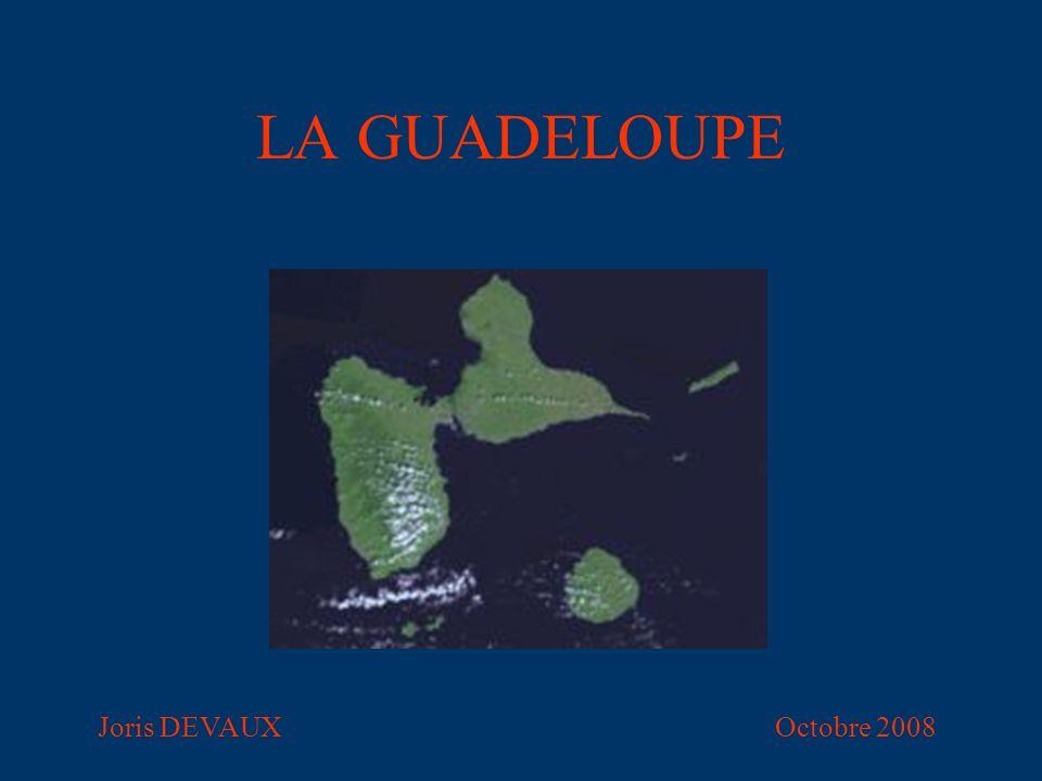 LA GUADELOUPE Joris DEVAUXOctobre 2008