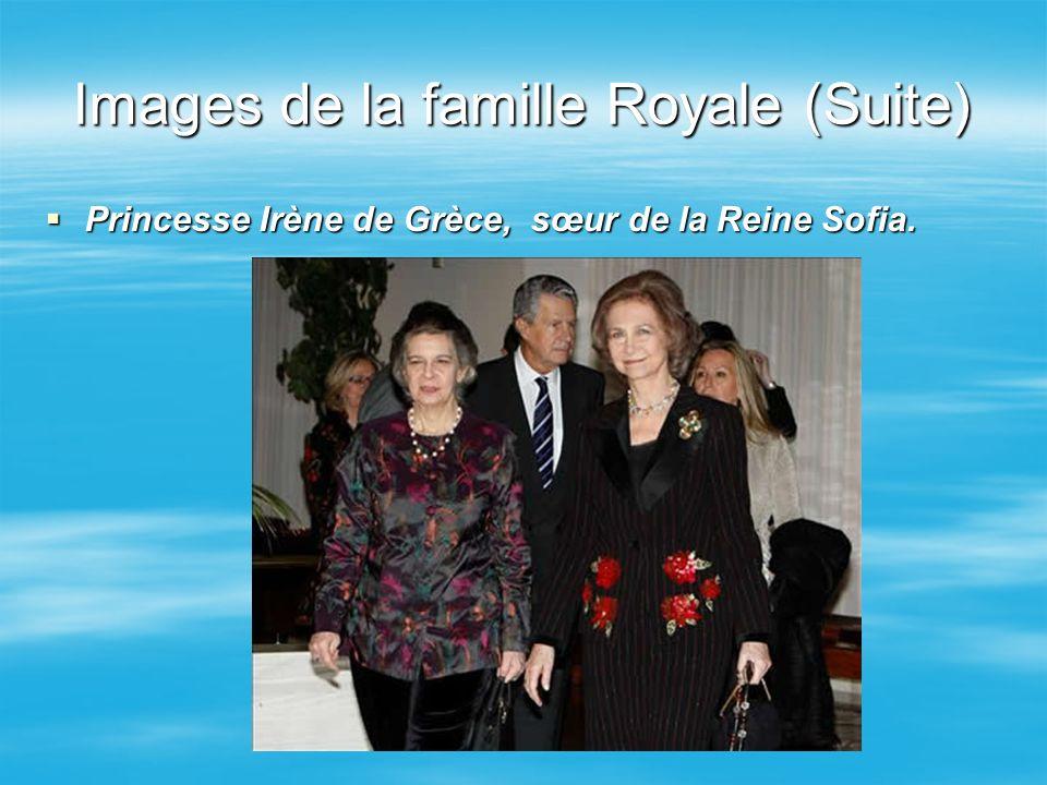 Images de la famille Royale (Suite) Princesse Irène de Grèce, sœur de la Reine Sofia. Princesse Irène de Grèce, sœur de la Reine Sofia.