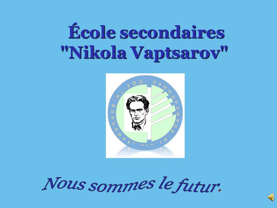 École secondaires Nikola Vaptsarov