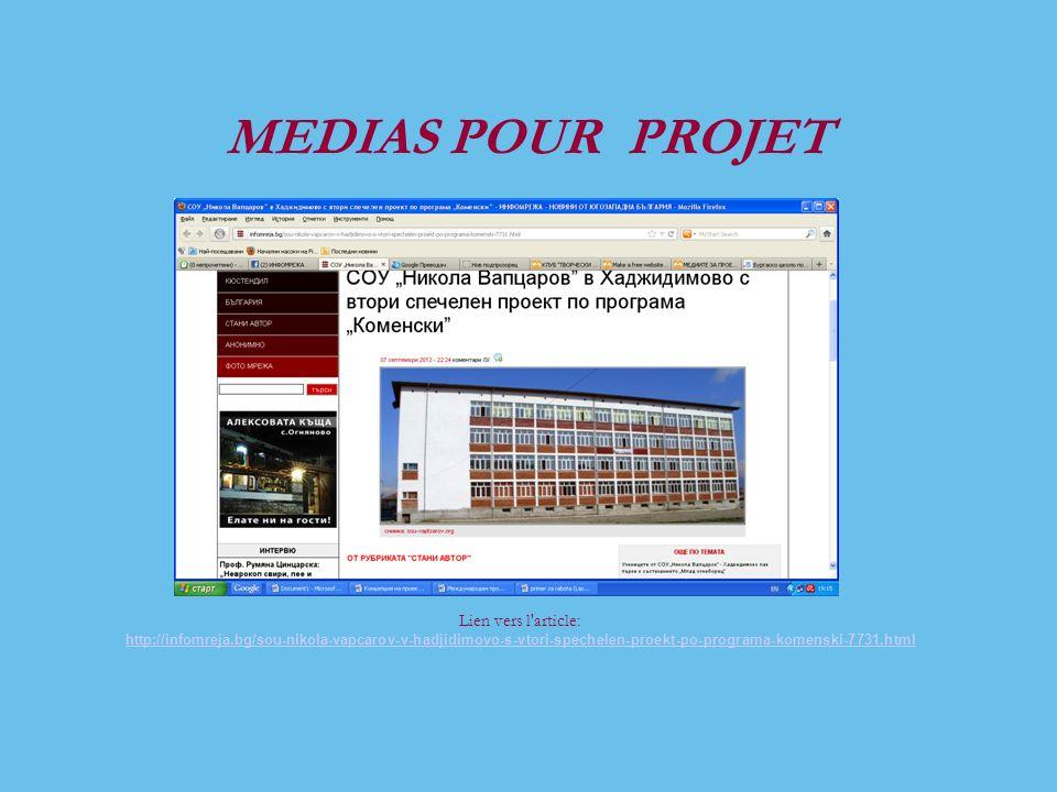 MEDIAS POUR PROJET Lien vers l article: http://infomreja.bg/sou-nikola-vapcarov-v-hadjidimovo-s-vtori-spechelen-proekt-po-programa-komenski-7731.html
