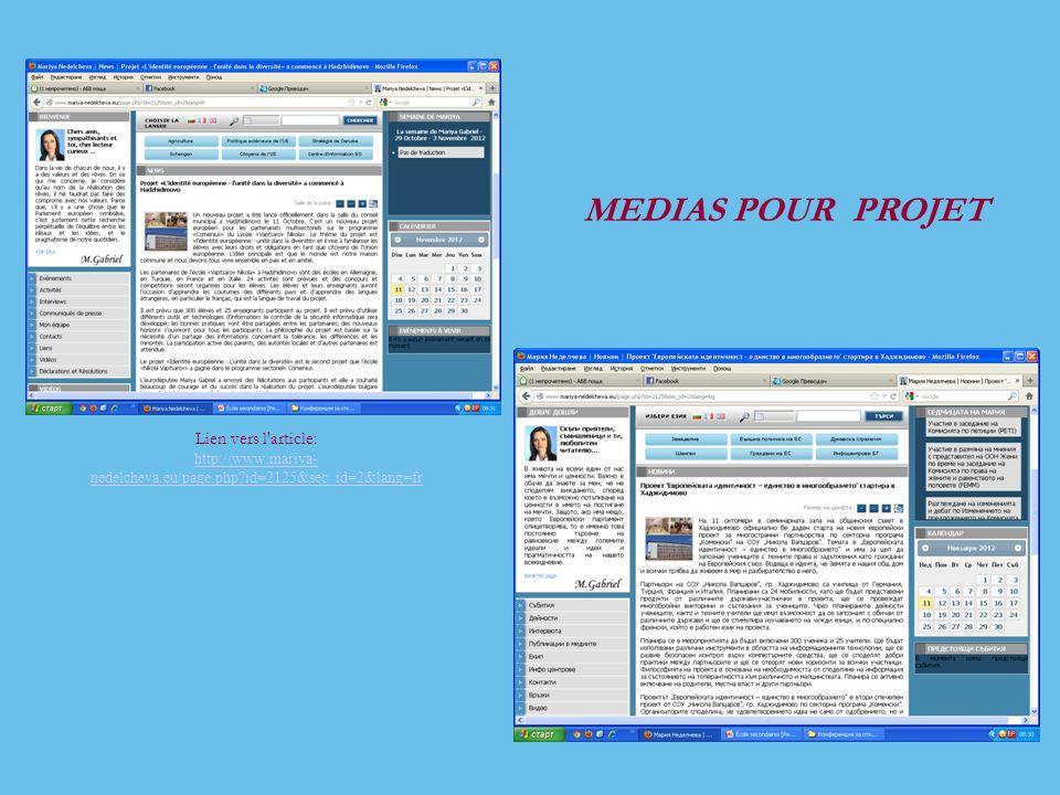 Lien vers l article: http://www.mariya- nedelcheva.eu/page.php id=2125&sec_id=2&lang=fr MEDIAS POUR PROJET