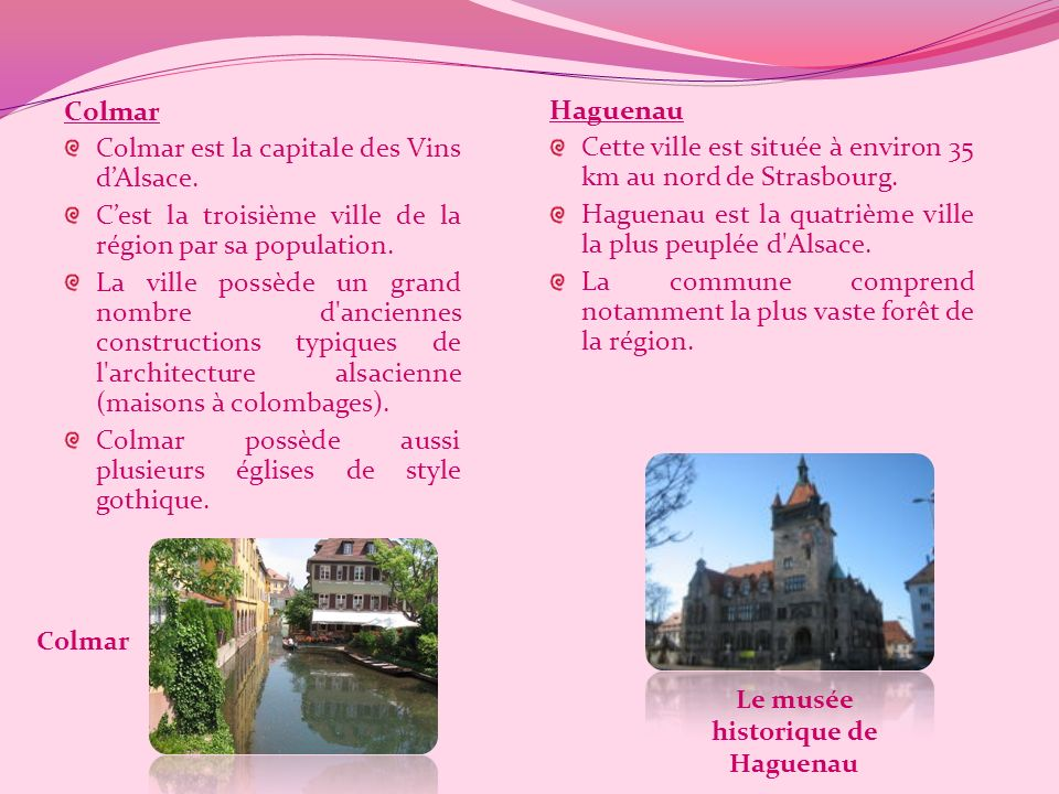 Les villes alsaciennes Strasbourg Cette ville comprend notamment la cathédrale Notre- Dame de Strasbourg et le quartier de la Petite France. Située su