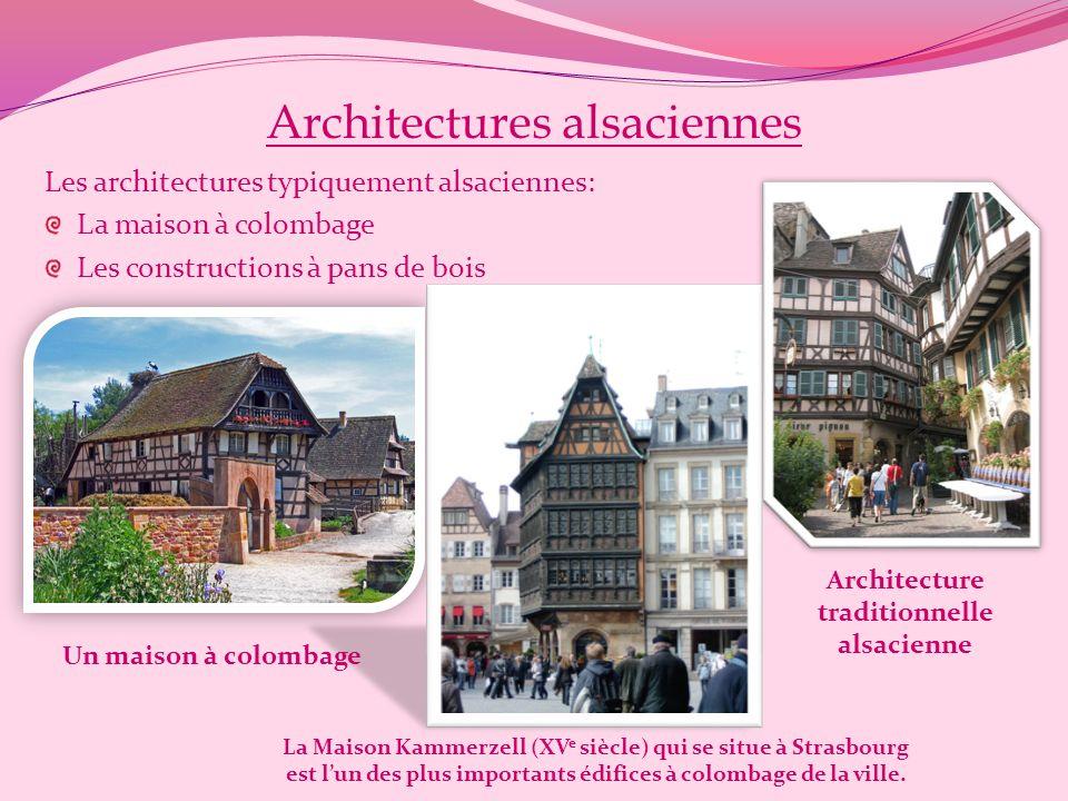 Les desserts traditionnels dAlsace: Le kouglof La tarte au fromage blanc Région viticole, l'Alsace produit principalement des vins blancs Le pain d'ép