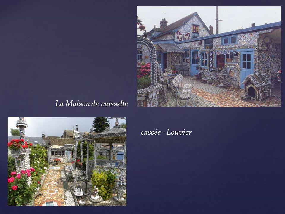 Raymond Isidore - La maison Picassiette Chartres