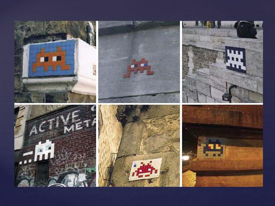 Invader –Artiste urbain français né en 1969 - http://www.space-invaders.com/ http://www.space-invaders.com/
