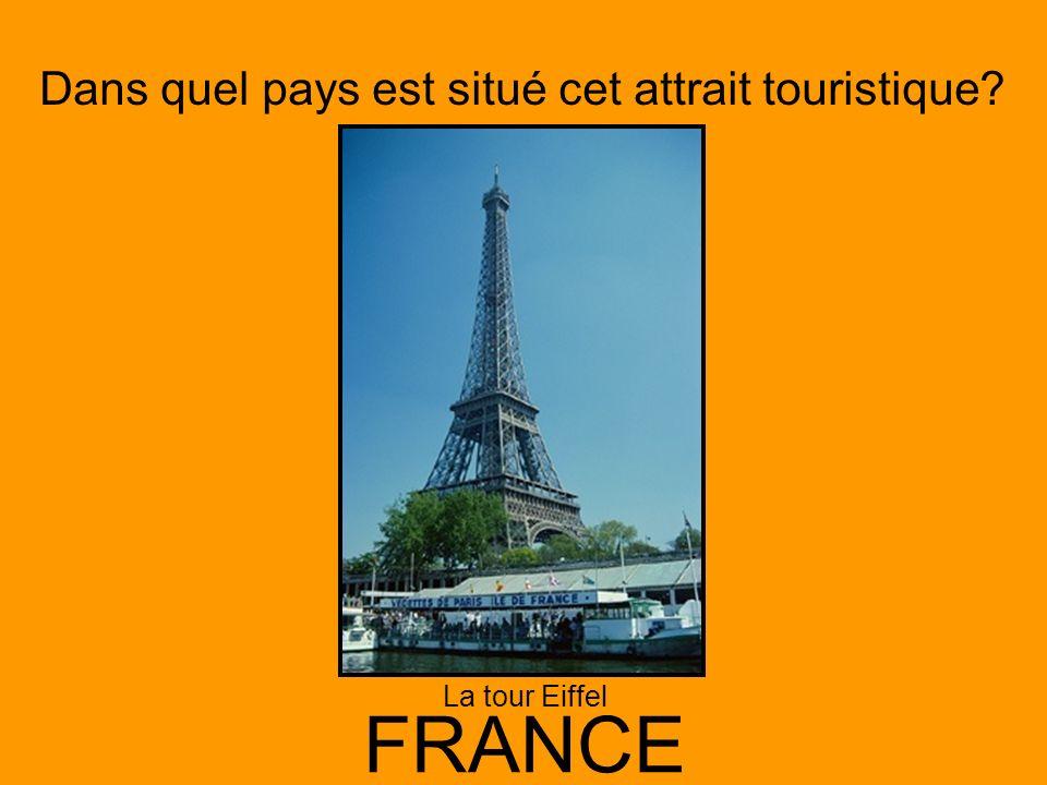 Dans quel pays est situé cet attrait touristique? FRANCE La tour Eiffel