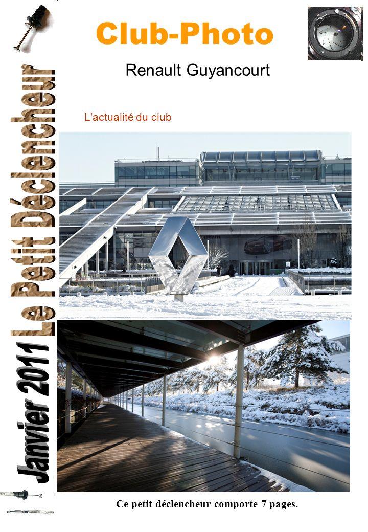 Club-Photo Ce petit déclencheur comporte 7 pages. Renault Guyancourt L'actualité du club