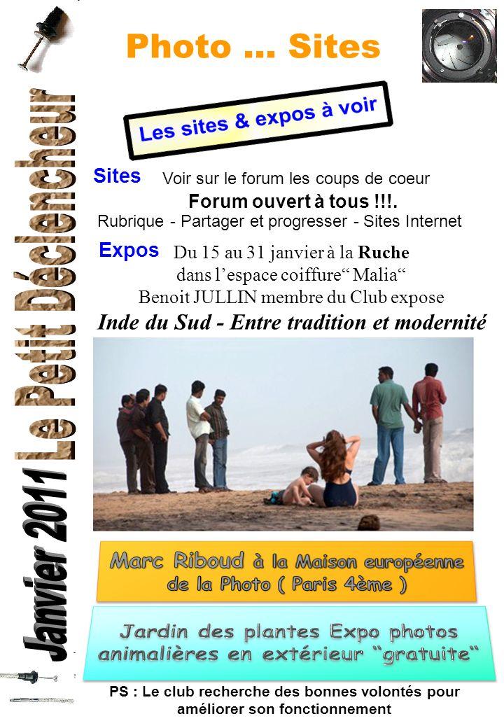 Photo... Sites Sites Voir sur le forum les coups de coeur Forum ouvert à tous !!!. Rubrique - Partager et progresser - Sites Internet Expos PS : Le cl