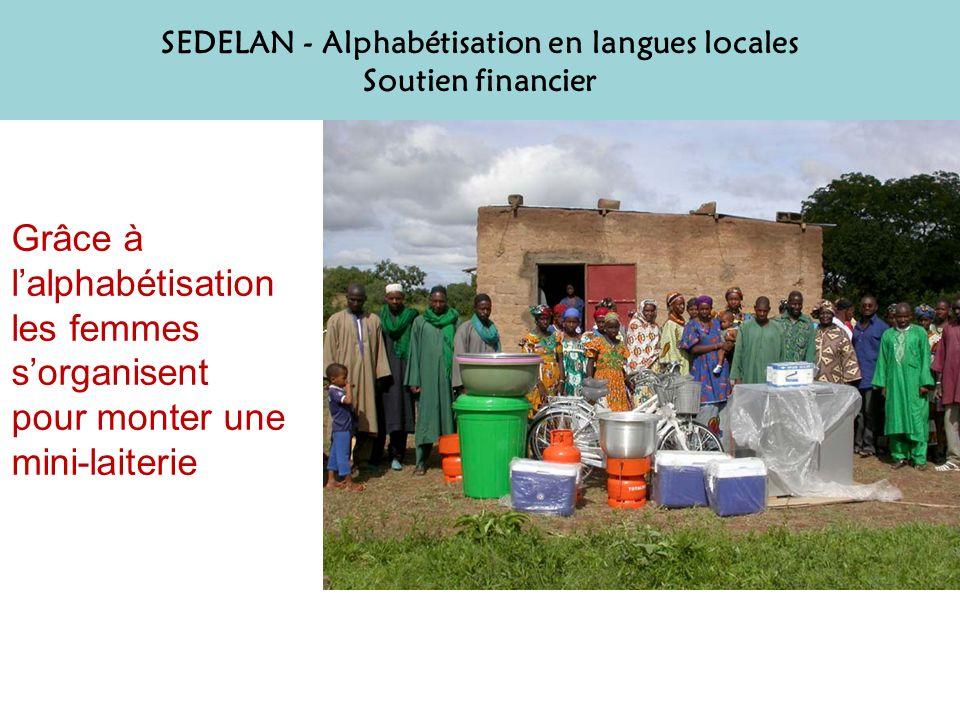 Grâce à lalphabétisation les femmes sorganisent pour monter une mini-laiterie SEDELAN - Alphabétisation en langues locales Soutien financier