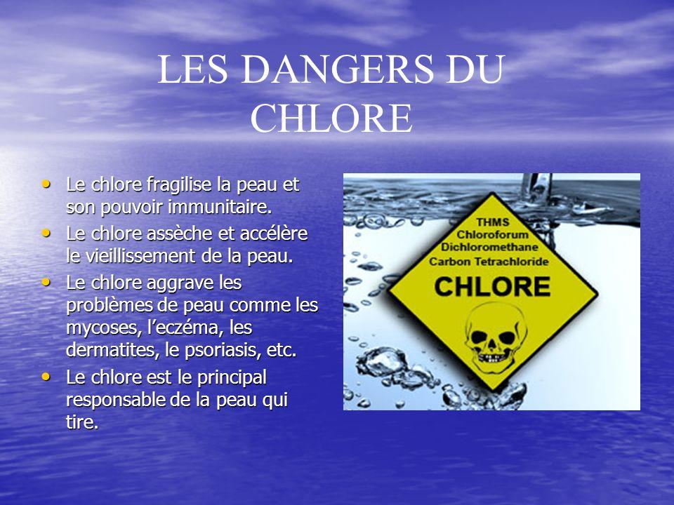 Le chlore fragilise la peau et son pouvoir immunitaire.