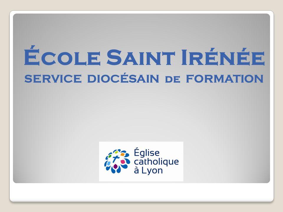 École Saint Irénée SERVICE DIOCÉSAIN de FORMATION
