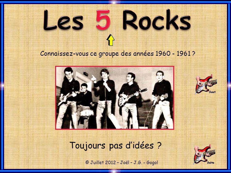 Connaissez-vous ce groupe des années 1960 - 1961 .