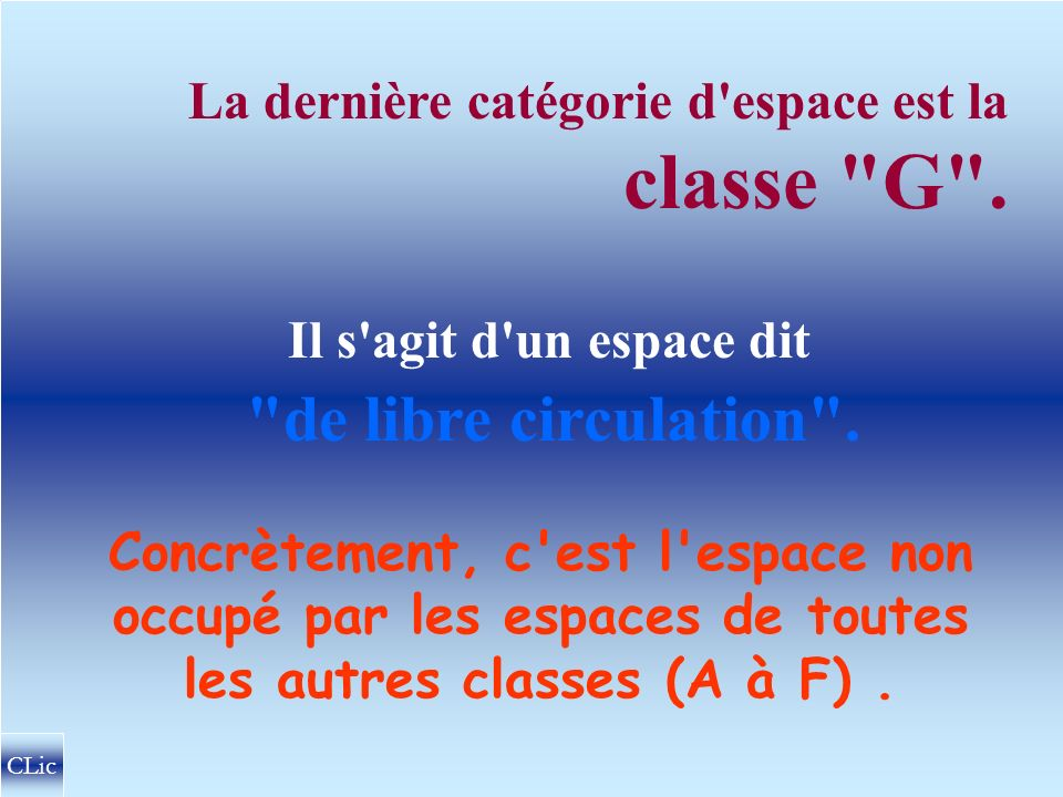 CLASSE F Vols VFR .Oui .