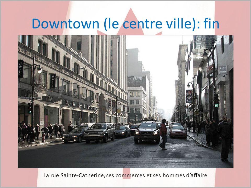 Downtown (le centre ville): fin La rue Sainte-Catherine, ses commerces et ses hommes daffaire