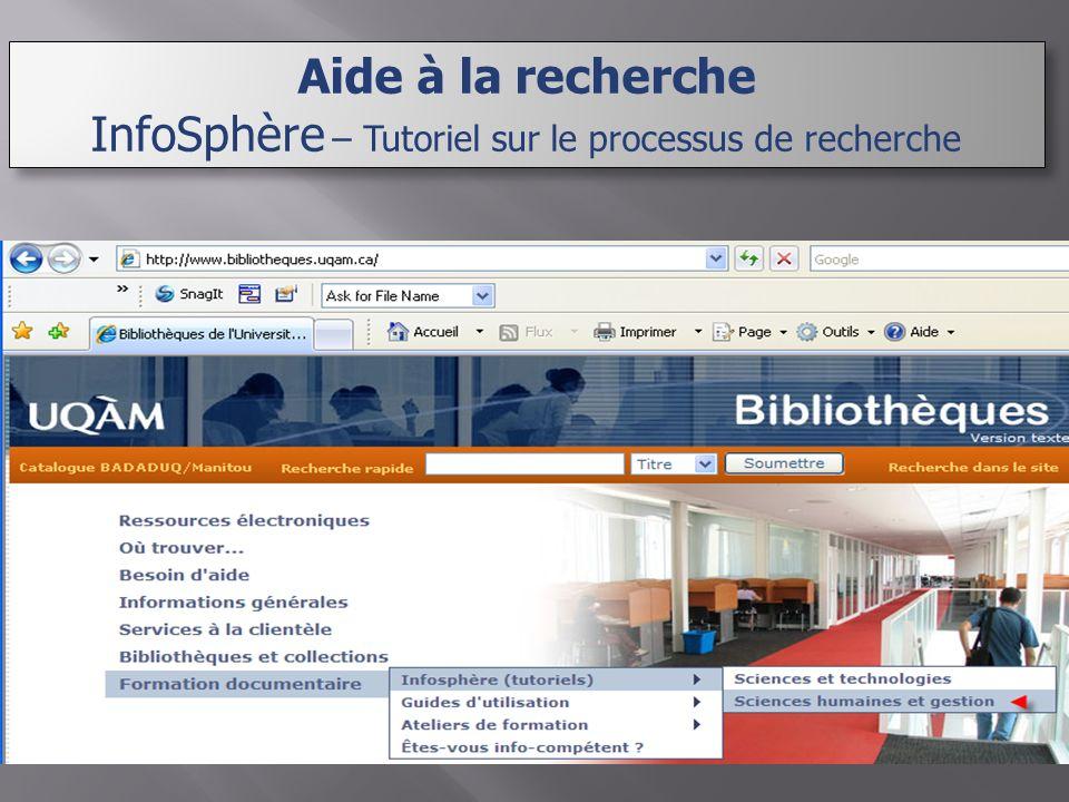 Aide à la recherche InfoSphère – Tutoriel sur le processus de recherche Aide à la recherche InfoSphère – Tutoriel sur le processus de recherche