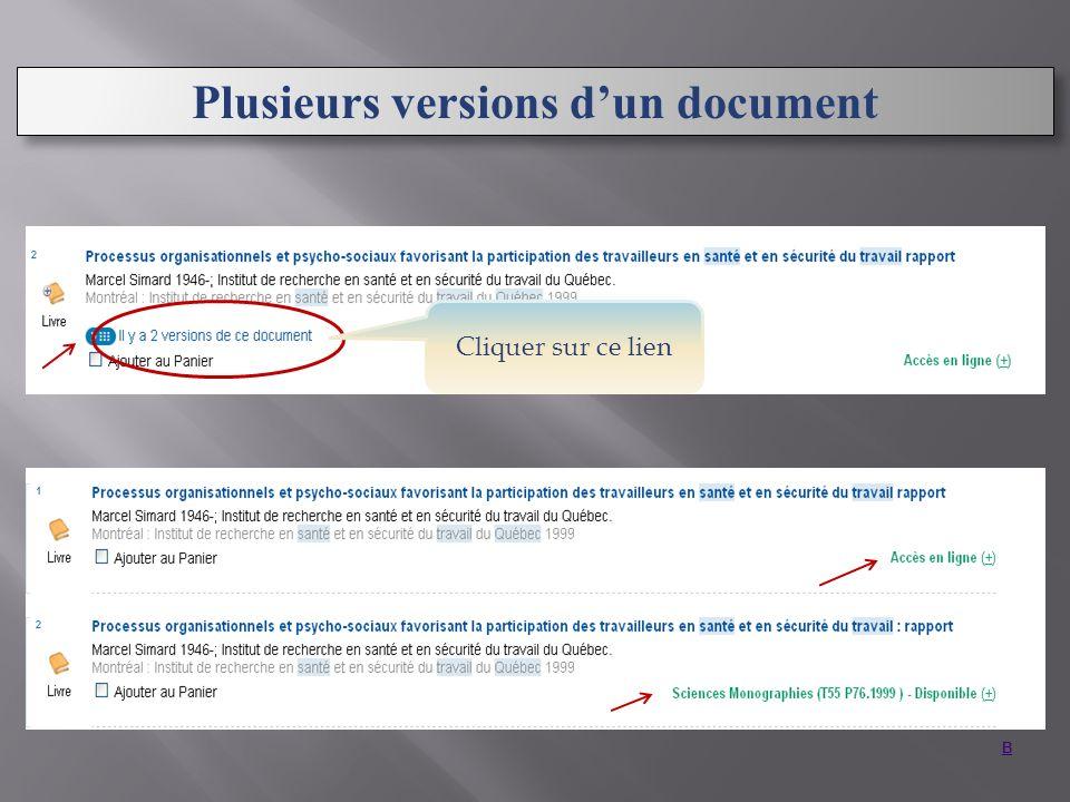 B Plusieurs versions dun document Cliquer sur ce lien