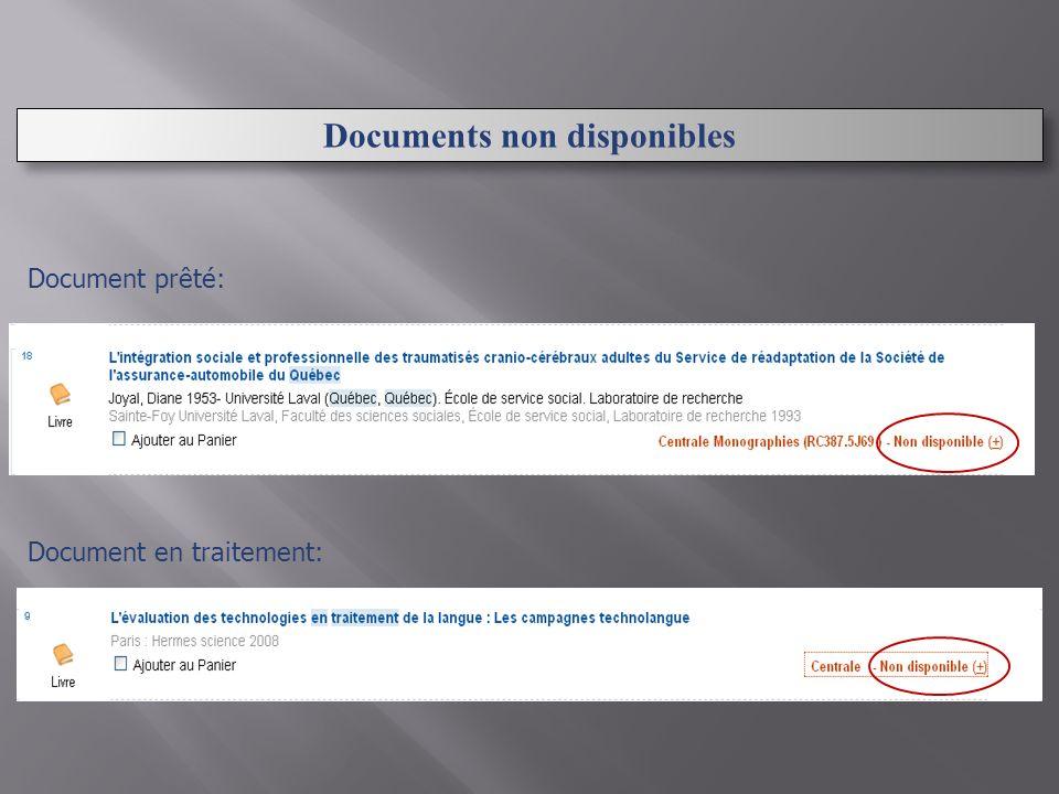 Documents non disponibles Document prêté: Document en traitement: