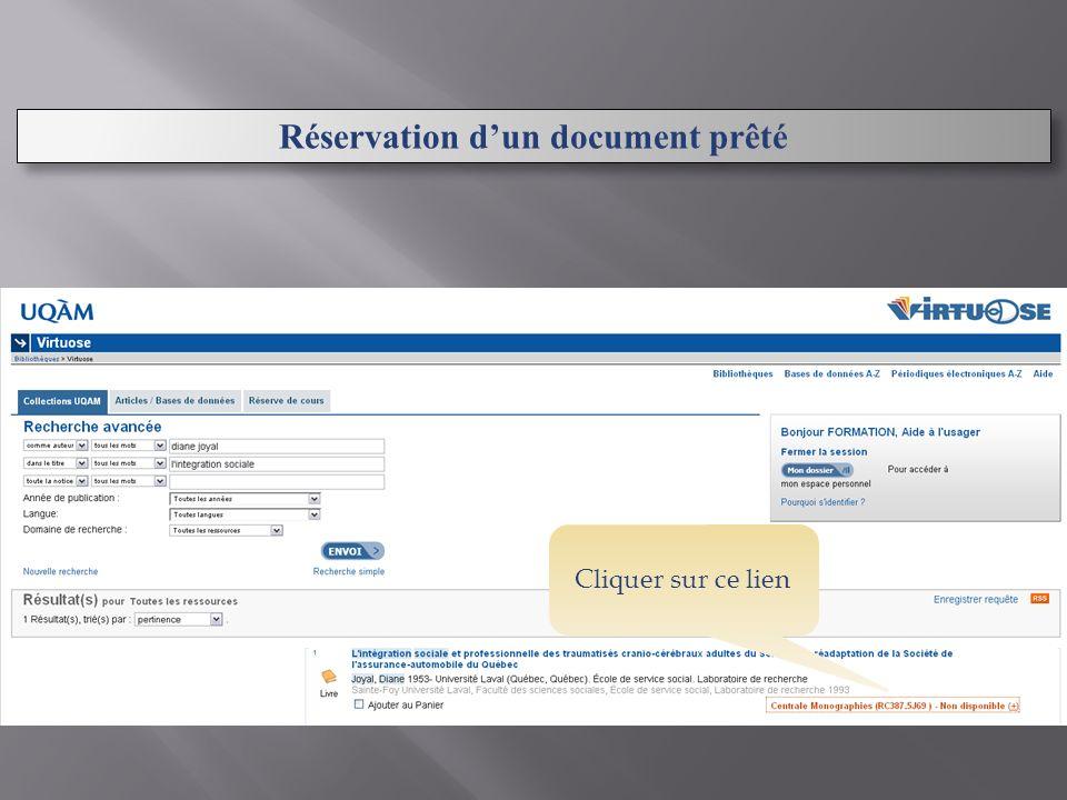 Réservation dun document prêté Cliquer sur ce lien