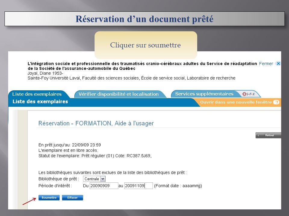 Réservation dun document prêté Cliquer sur soumettre