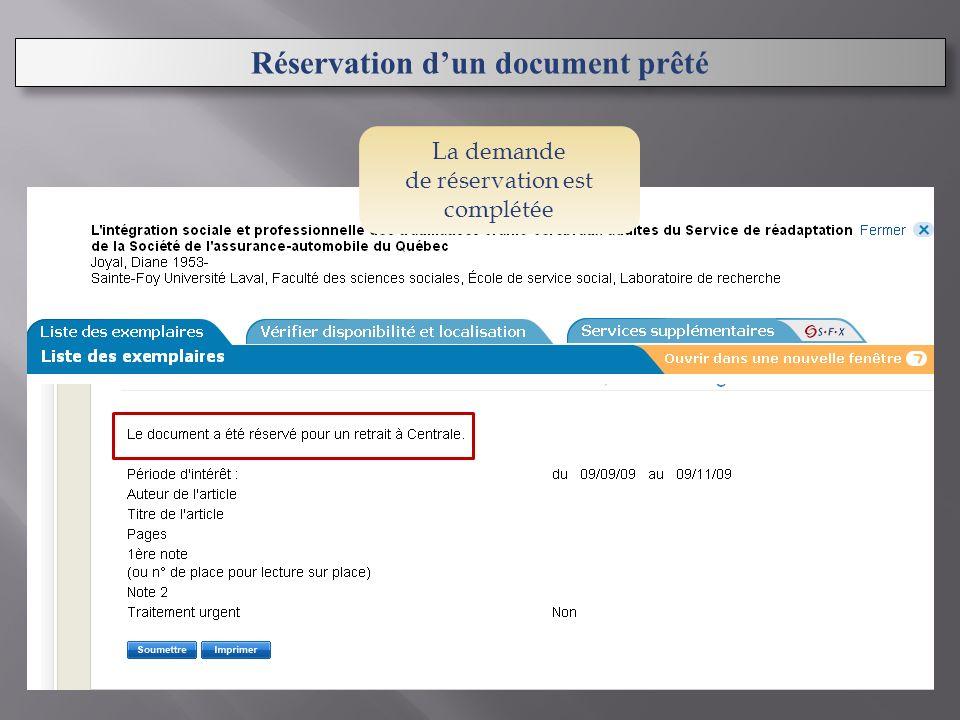 La demande de réservation est complétée Réservation dun document prêté