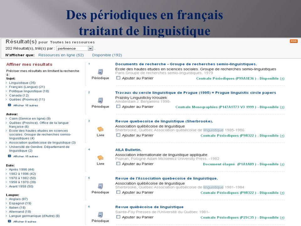 Cliquer sur Périodiques Des périodiques en français traitant de linguistique