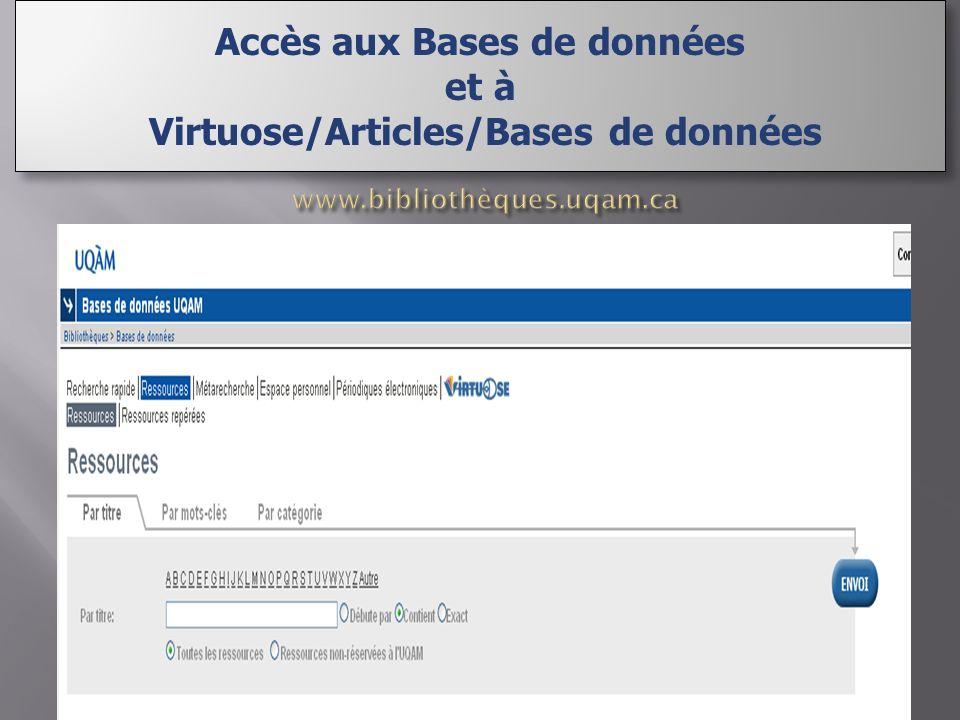 Accès aux Bases de données et à Virtuose/Articles/Bases de données Accès aux Bases de données et à Virtuose/Articles/Bases de données