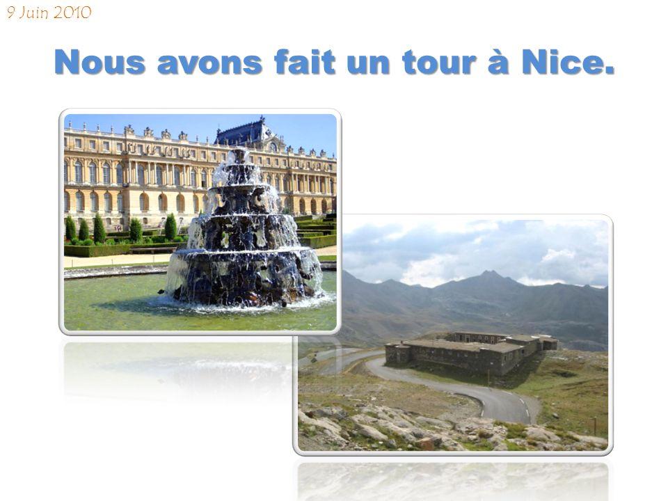 À Nice, nous sommes descendus à l hôtel « Le Meridien. » 8 Juin 2010