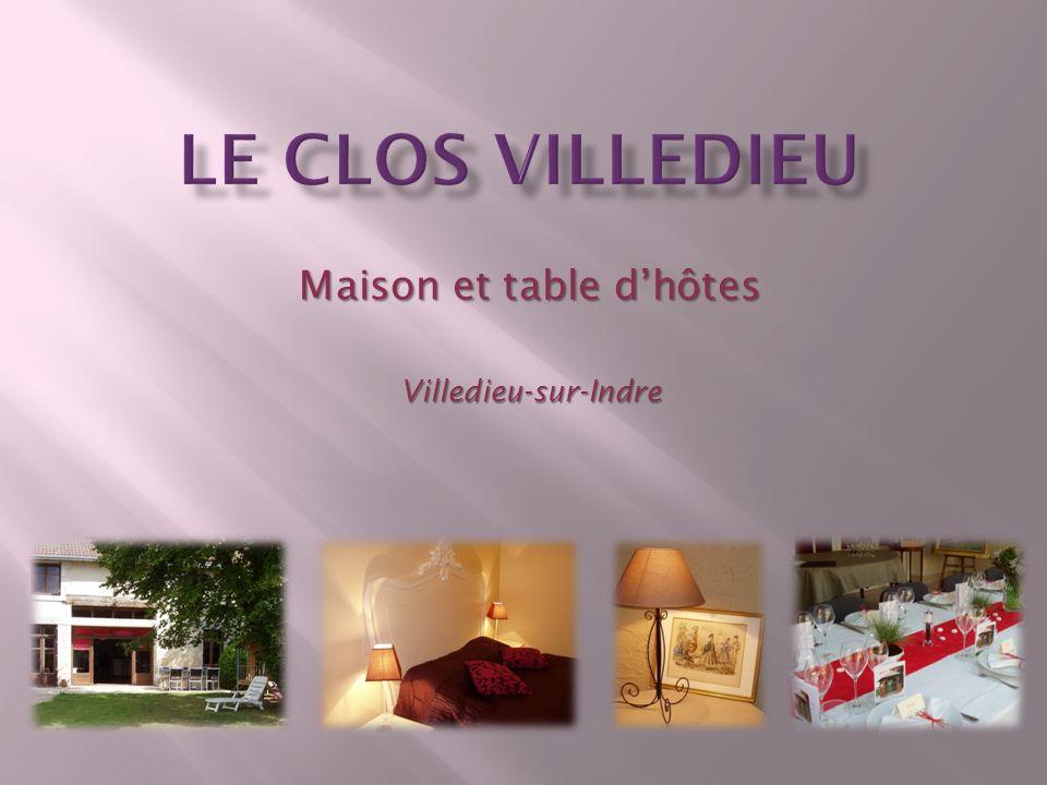 Maison et table dhôtes Villedieu-sur-Indre
