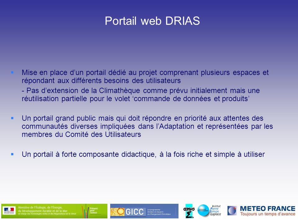 Portail web DRIAS Mise en place dun portail dédié au projet comprenant plusieurs espaces et répondant aux différents besoins des utilisateurs - Pas de