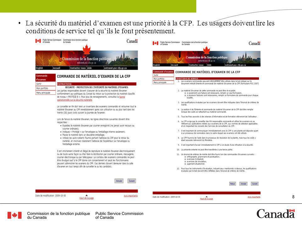 8 La sécurité du matériel dexamen est une priorité à la CFP.