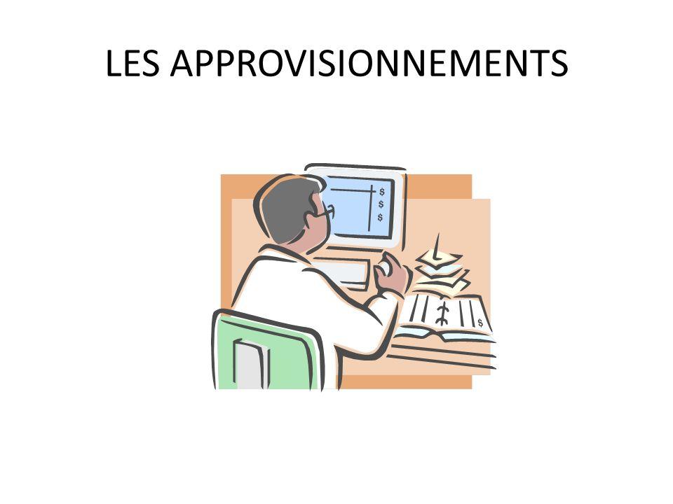LES APPROVISIONNEMENTS
