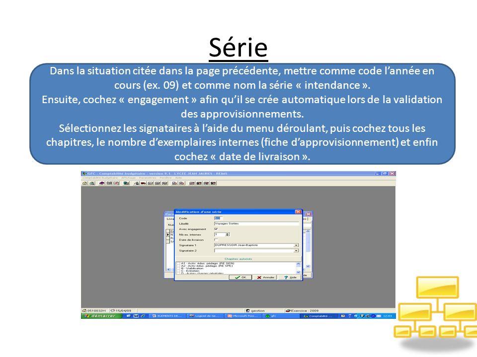 Série Dans la situation citée dans la page précédente, mettre comme code lannée en cours (ex.