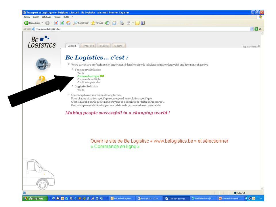 Ouvrir le site de Be Logistisc « www.belogistics.be » et sélectionner « Commande en ligne »