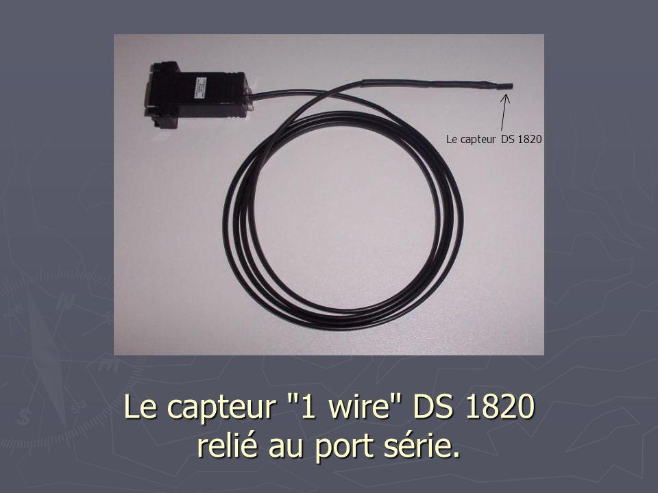 Le logiciel fournit avec le capteur DS1820 (lecture de la température)