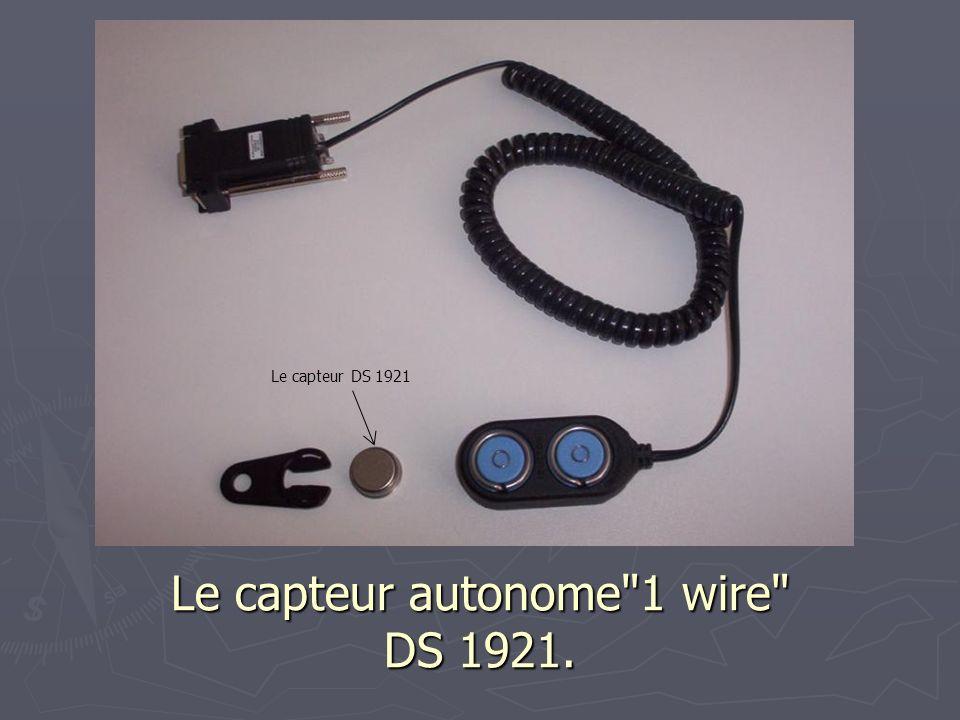 Le logiciel fournit avec le capteur DS19B21 (programmation d une acquisition automatique et autonome)