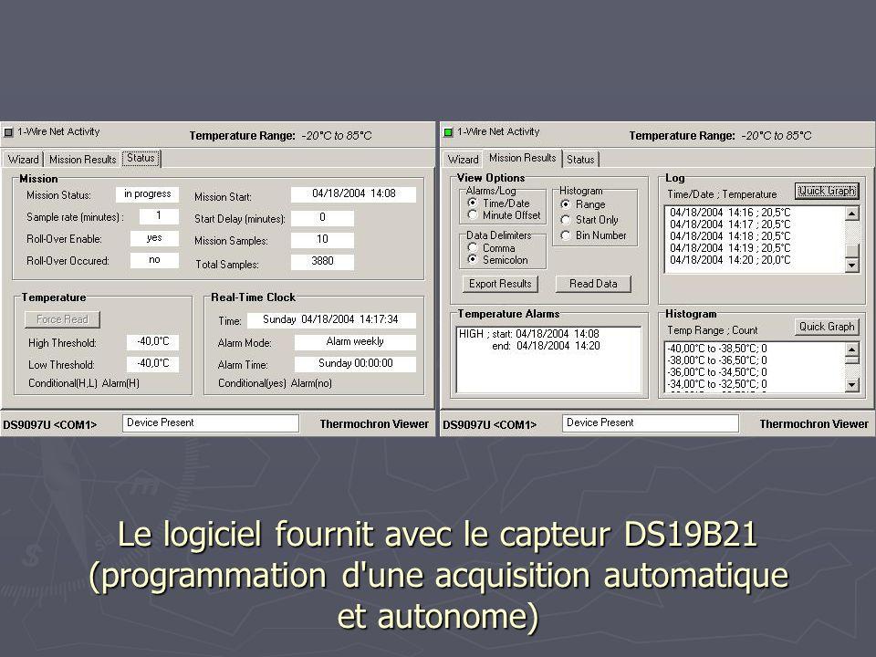 Le logiciel fournit avec le capteur DS19B21 (programmation d'une acquisition automatique et autonome)