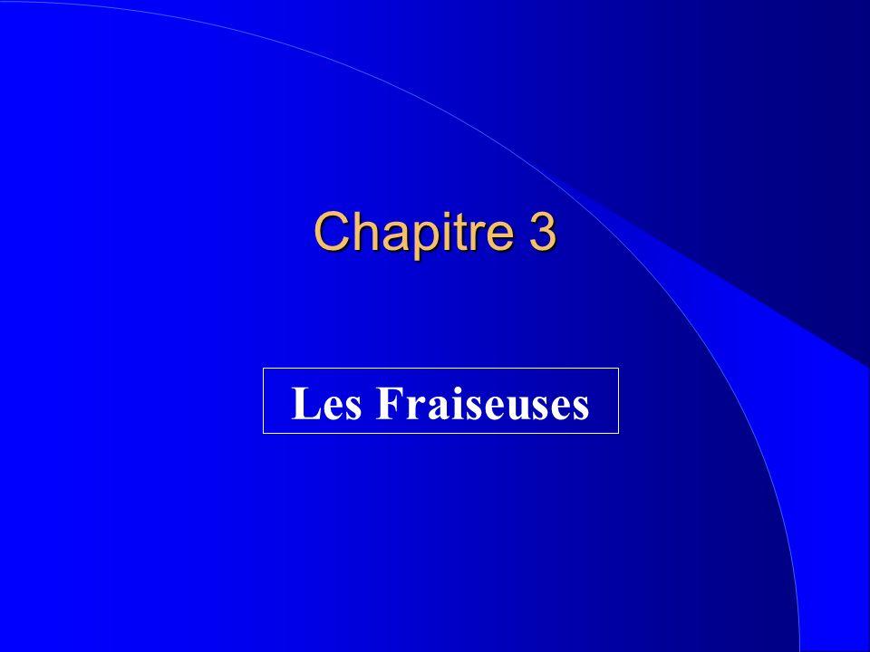 Chapitre 3 Les Fraiseuses