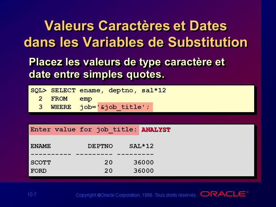 10-8 Copyright Oracle Corporation, 1998.Tous droits réservés.