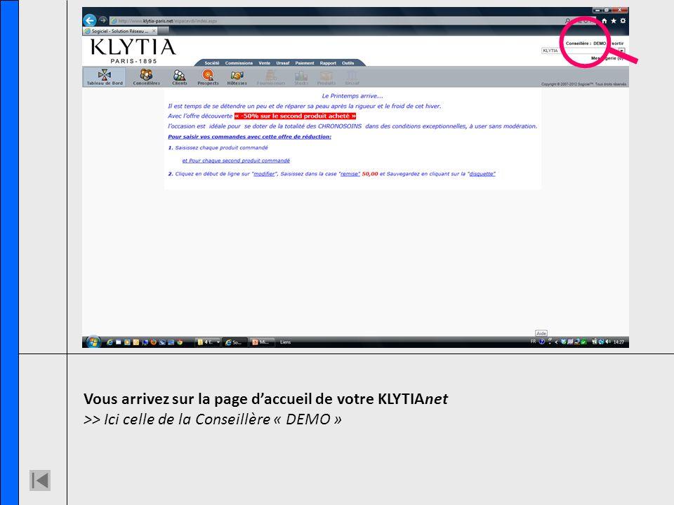 Vous arrivez sur la page daccueil de votre KLYTIAnet >> Ici celle de la Conseillère « DEMO »