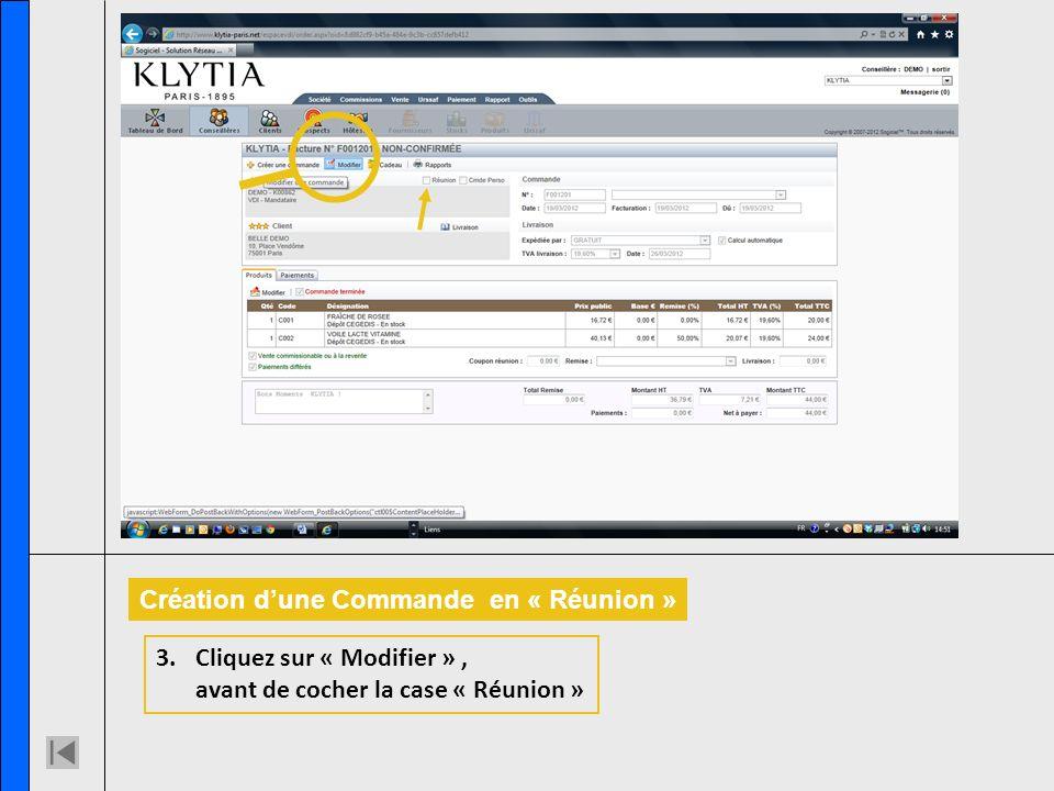 Création dune Commande en « Réunion » 3.Cliquez sur « Modifier », avant de cocher la case « Réunion »